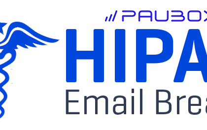 Paubox HIPAA Email Breach