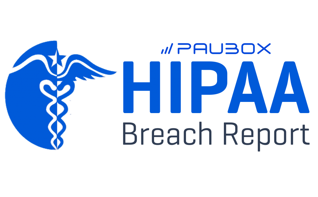 HIPAA breaches and fines report from Paubox