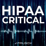 HIPAA Critical: Episode 06  |  Increased Spam, JPM Week, Google Cloud Failures, Social Mixers