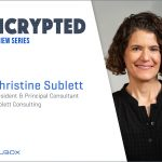 An interview with Christine Sublett: Looking to the future of healthcare cybersecurity