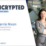 An Interview with Carrie Nixon: Data, Privacy, and Innovation in Healthcare