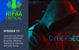 HIPAA Critical Podcast Episode 17
