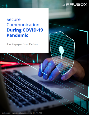 Secure Communication During COVID-19 Whitepaper