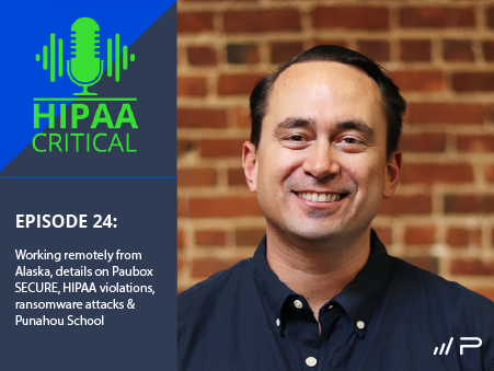 HIPAA-Critcal-Podcast-Episode-24-Paubox
