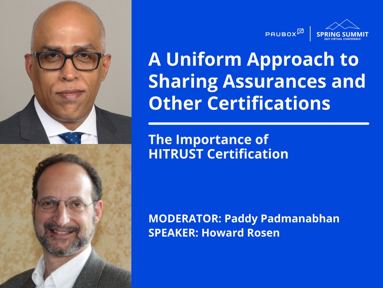 Paddy Padmanabhan and Howard Rosen: The importance of HITRUST certification
