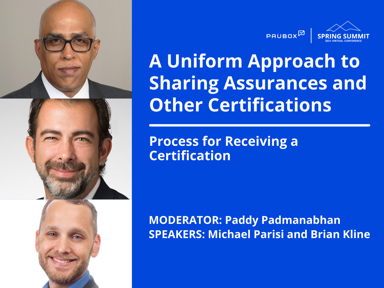 Paddy Padmanabhan, Michael Parisi, and Brian Kline: Process for receiving a certification